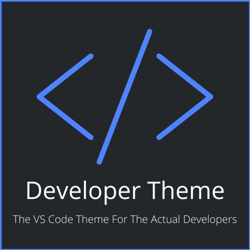 Developer Theme For VS Code