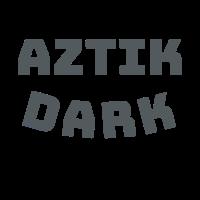 Aztik Dark